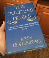 'The Pulitzer Prizes, A History Of The Awards,' 1974 Hohenberg Book