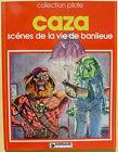 CAZA Scènes de la vie de banlieue Pilote ré 1979