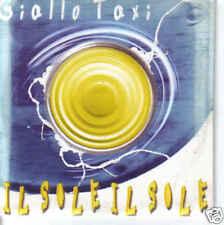 """GIALLO TAXI """"Il sole il sole"""" cds PROMO"""