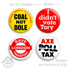 "COAL NOT DOLE AXE POLL TAX 1980's Thatcher Protest SET - 1"" Badge x4 Badges NEW"