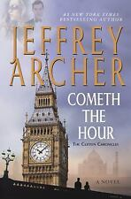 Cometh the Hour by Jeffrey Archer Hardcover The Clifton Chronicles Series Book 6