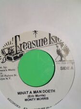 WHAT A MAN DOETH / HOT ROCK MONTY MORRIS