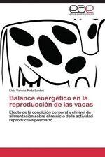 Balance energético en la reproducción de las vacas: Efecto de la condición corpo
