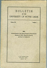 Bulletin University Notre Dame,Volume XLI, No.1,Spring-Summer Semester, 1945