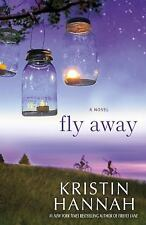 Fly Away  (NoDust) by Kristin Hannah