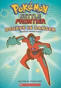 *BRAND NEW* POKÉMON: BATTLE FRONTIER - DEOXYS IN DANGER (Chapters, Pokemon)