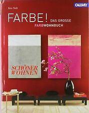 FARBE !: Das große SCHÖNER WOHNEN Farbwohnbuch von Neß, ... | Buch | Zustand gut