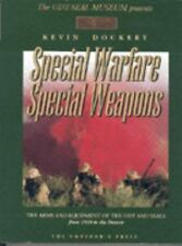 Special Warfare Special Weapons; The Arms and Equipment of the UDT and Seals fro