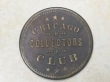 CHICAGO NUMISMATIC SOCIETY, Collectors Club Coin