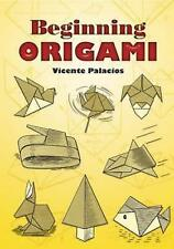 Beginning Origami by Vicente Palacios (Paperback, 2008)