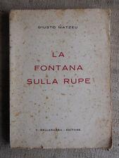 La fontana sulla rupe Giusto Matzeu - C.Bellabarba ed. San Severino Marche 1934
