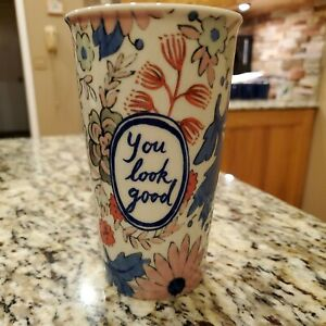 Anthropologie YOU LOOK GOOD Molly Hatch Travel Coffee Mug