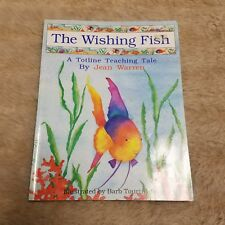 The Wishing Fish Totline Teaching Tale Jean Warren