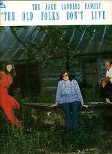 Jake Landers Family Lp The Old Folks Don't Live Here - Bluegrass Gospel - HEAR