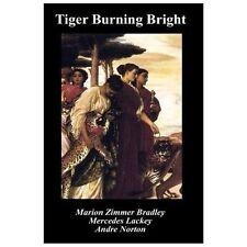 Tiger Burning Bright (Paperback or Softback)