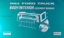 1962 Ford Pickup Body and Interior Assembly Manual 62 F100 F250 F350-F1100 Truck