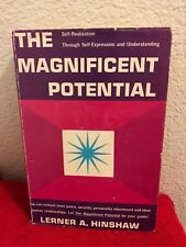 The Magnificent Potential by Lerner A. Hinshaw (1958) First Edition