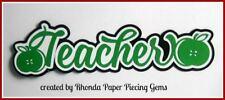 Teacher school title paper piecing for Premade Scrapbook Pages Album by Rhonda