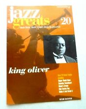 KING OLIVER  JAZZ GREATS THEIR LIVES THEIR MUSIC THEIR INSPIRATION