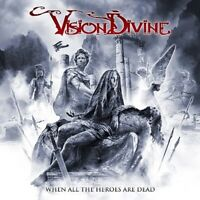 VISION DIVINE - WHEN ALL THE HEROES ARE DEAD    CD NEU