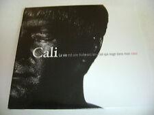 Cali - La vie est une truite arc-en-ciel qui nage dans mon coeur (CD 2010)