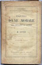 Esquisse d'une morale sans obligation ni sanction de Guyau 1917