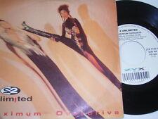 """7"""" - 2 Unlimited Maximum Overdrive & ALBUM-versione 1993 # 0703"""