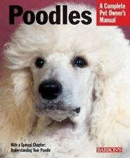 New - Poodles (Complete Pet Owner's Manual) by Stahlkuppe, Joe