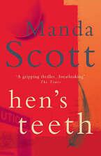Hen's Teeth by Manda Scott   EXCELLENT PAPERBACK    L5