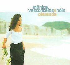 NEW - Oferenda by VASCONCELOS,MONICA & NOIS
