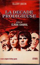 LA DECADE PRODIGIEUSE   PREFACE DE CHABROL   ELLERY QUENN  1971