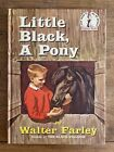 1961 Beginner Books Little Black, A Pony BY; Walter Farley (Hardcover)