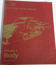 1974 FORD Car Shop Manual Volume Four 4 Body 2nd Printing