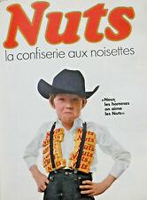 PUBLICITÉ DE PRESSE 1967 NUTS LA CONFISERIE AUX NOISETTES - ENFANTS COW-BOY