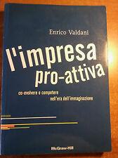 Enrico Valdani L'IMPRESA PRO-ATTIVA co-evolvere e competere nell'era...