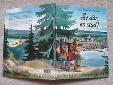 SWEDISH CHILDRENS PICTURE BOOK~Sonja Hulth~Jens Ahlbom~SE DÄR EN STAD~1987 HC~