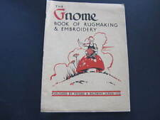 Rugs The Gnome Book of Rug Making & Embroidery