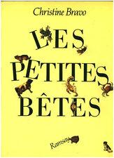 Livre les petites bêtes Christine Bravo book