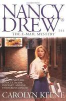 The E-Mail Mystery (Nancy Drew Digest #144) by Keene, Carolyn