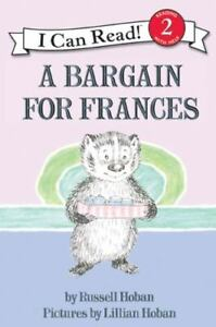 I Can Read Level 2 Ser.: A Bargain for Frances by Russell Hoban (1970,...