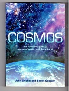 COSMOS ~ John Gribbin ~ ILLUSTRATED GUIDE ~ Our Solar System and Universe