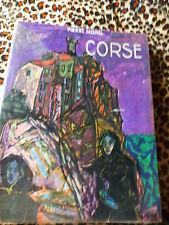 vieux livre noir ,blanc sur la corse 1951  nombreuses vues 217pages bon état