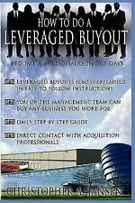 How to Do a Leveraged Buyout by Christopher Jansen (2008, Paperback)