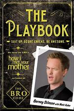 The Playbook: Suit Up. Score Chicks. Be Awesome. (Paperback or Softback)