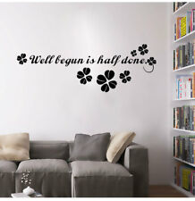 Well begun is half done Wall Sticker Vinyl Decal Removable Mural Wall Decals