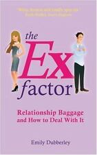 The Ex Factor: Relationship Baggage and How to Deal With It-ExLibrary