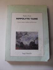 POZZI R.  HIPPOLYTE TAINE  ED.SAGGI MARSILIO  1°ED.1993