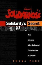 Solidarity's Secret: The Women Who Defeated Communism in Poland-ExLibrary