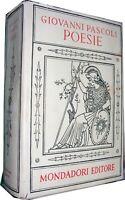 POESIE – GIOVANNI PASCOLI Editore: Mondadori Editore anno: quinta edizione 1950