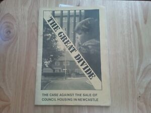 The Great Divide - Case Against Sale of Council Housing in Newcastle - Pamphlet